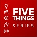 Subscribe to the 5 THINGS Podcast | 5 THINGS - Simplifying Film, TV, and Media Technology
