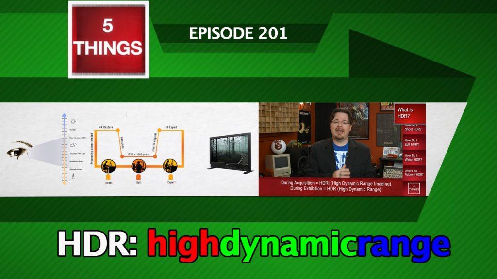 5 THINGS: on HDR thumbnail