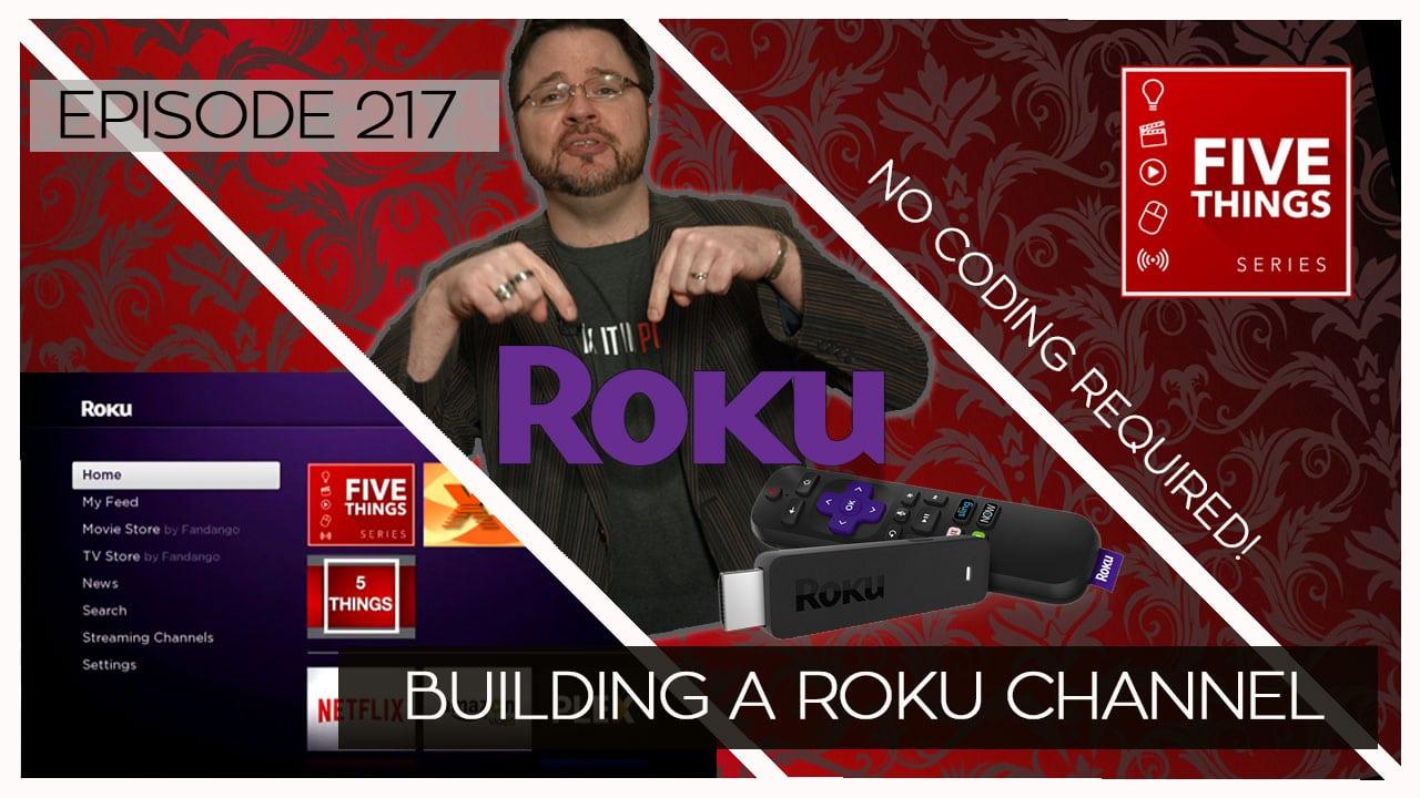 S02E17 Building a Roku Channel thumbnail